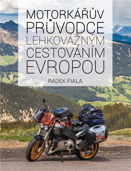 http://shop.motoroute.cz/images/detail/2880-motorkaruv-pruvodce-lehkovaznym-cestovanim-evropou.jpg